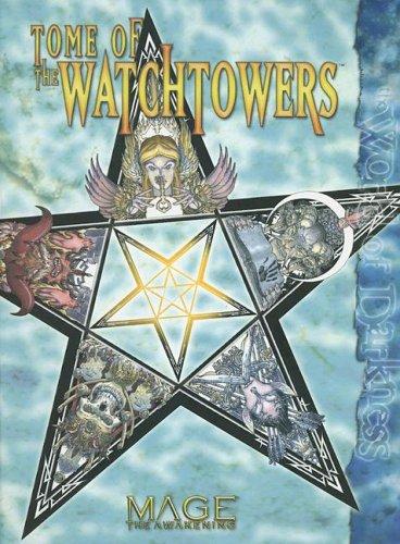Mage Tome of Watchtowers (158846427X) by Kraig Blackwelder; Jackie Cassada; Sam Inabinet; Steve Kenson; Matthew McFarland; Nicky Rea