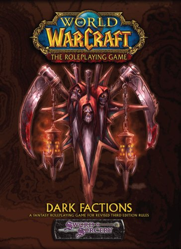 9781588464460: Dark Factions (World of Warcraft RPG)