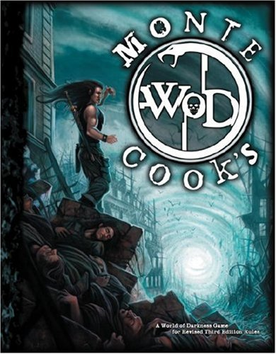 Monte Cooks World of Darkness (World of Darkness (White Wolf Hardcover)) (1588464679) by Monte Cook; Sean K. Reynolds