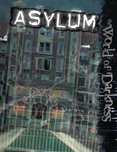 9781588464910: Asylum (World of Darkness)