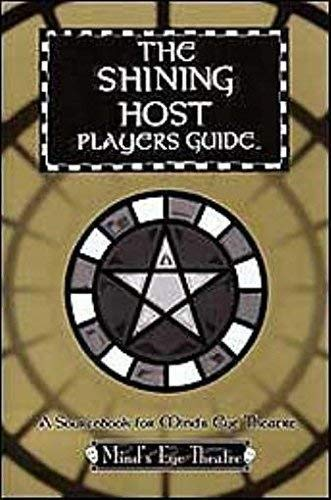 *OP MET Shining Host Players Guide (Mind's Eye Theatre) (158846508X) by Peter Woodworth