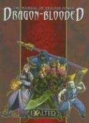 The Manual of Exalted Power: Dragon-Blooded (Exalted Second Edition)