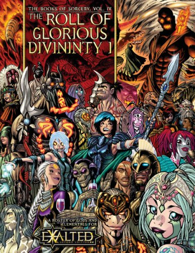 Books of Sorcery the Roll of Glorious Divinity: Gods & Elementals (Exalted)