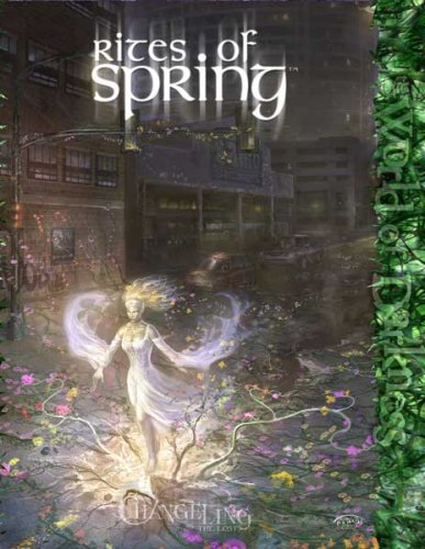 Rites of Spring (Changeling: The Lost)