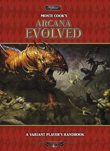 9781588467805: Monte Cook's Arcana Evolved: A Variant Player's Handbook