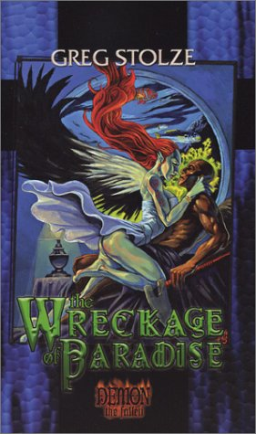9781588468079: The Wreckage of Paradise (Demon the Fallen 3)