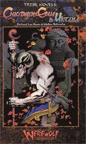 9781588468123: Children of Gaia & Uktena (Werewolf: The Apocalypse: Tribe Novel, Book 5)