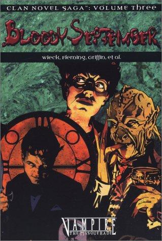 Vampire Bloody September (Clan Saga 3) (Clan Novel Saga. Vol 3): Stewart Wieck
