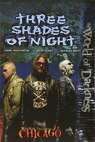 9781588468703: Chicago Three Shades of Night (World of Darkness (White Wolf Paperback))