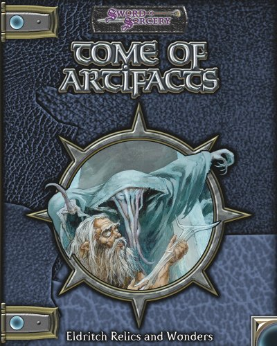 Tome of Artifacts (Dungeons & Dragons d20 3.5 Fantasy Roleplaying): Baker, Keith; Burlew, Rich;...
