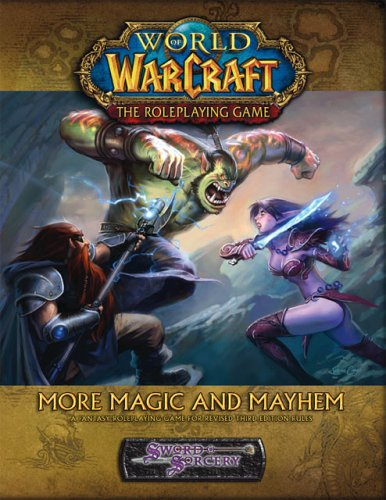 9781588469458: World of Warcraft The Role Playing Game: More Magic and Mayhem