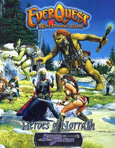 Everquest Heroes of Norrath (Everquest Role-Playing Game): Gilchrist, Carl