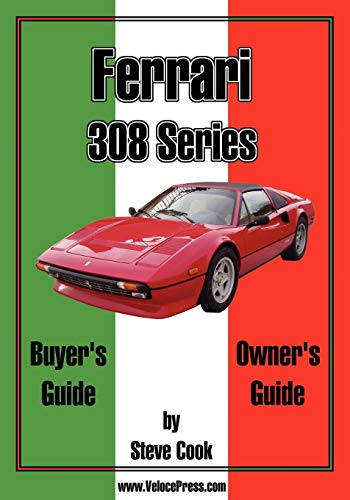 9781588500069: Ferrari 308 Series Buyer's Guide & Owner's Guide