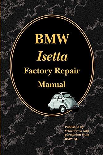 9781588500366: BMW Isetta Factory Repair Manual