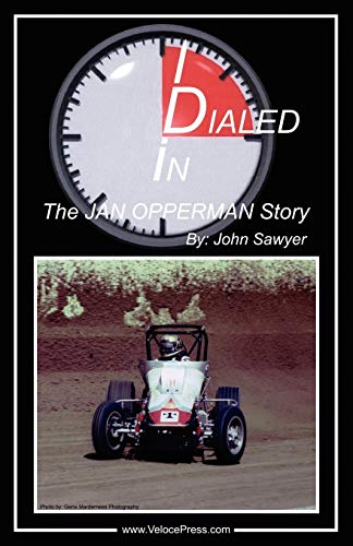 9781588500632: Dialed In - The Jan Opperman Story