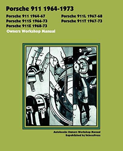 9781588500830: PORSCHE 911, 911L, 911S, 911T, 911E 1964-1973 OWNERS WORKSHOP MANUAL