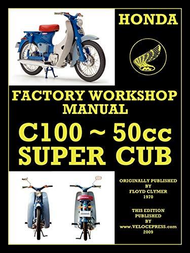 9781588500861: HONDA MOTORCYCLES WORKSHOP MANUAL C100 SUPER CUB
