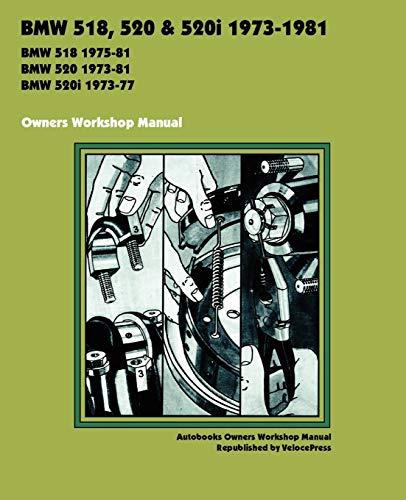 9781588500892: BMW 518, 520 & 520i 1973-1981 OWNERS WORKSHOP MANUAL