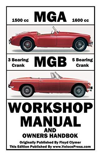 9781588500915: MGA & MGB WORKSHOP MANUAL & OWNERS HANDBOOK