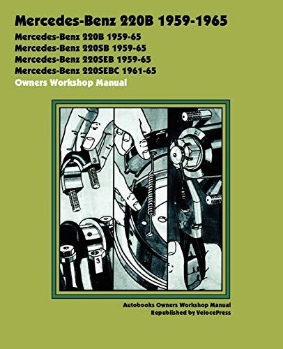 9781588500939: Mercedes-Benz 220b 1959-1965 Owners Workshop Manual