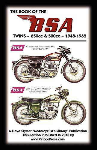 9781588500977: BOOK OF THE BSA TWINS - ALL 500cc & 650cc MODELS 1948-1962