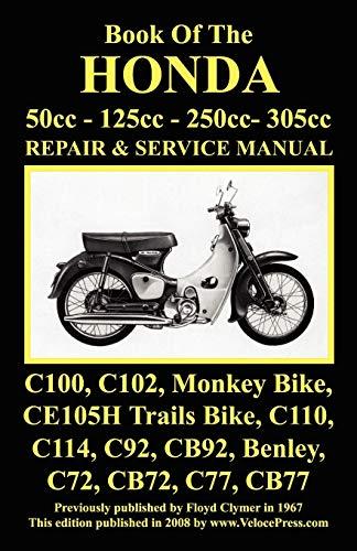 Honda Motorcycle Manual: All Models, Singles and Twins 1960-1966: 50cc, 125cc, 250cc & 305cc.