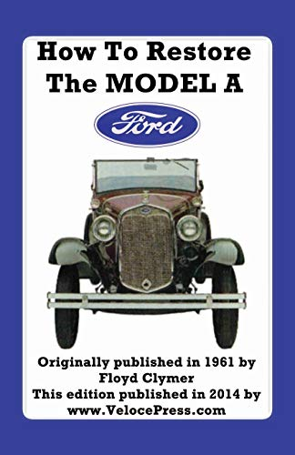 9781588501189: HOW TO RESTORE THE MODEL A FORD