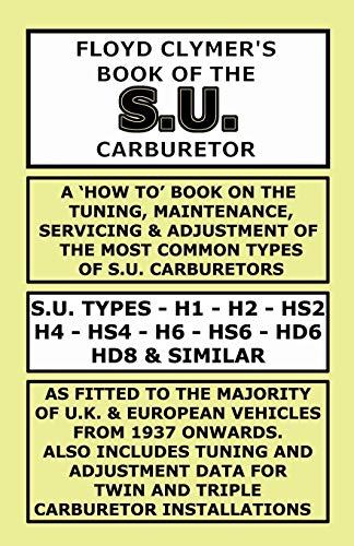 FLOYD CLYMER'S BOOK OF THE S.U. CARBURETOR: Floyd Clymer