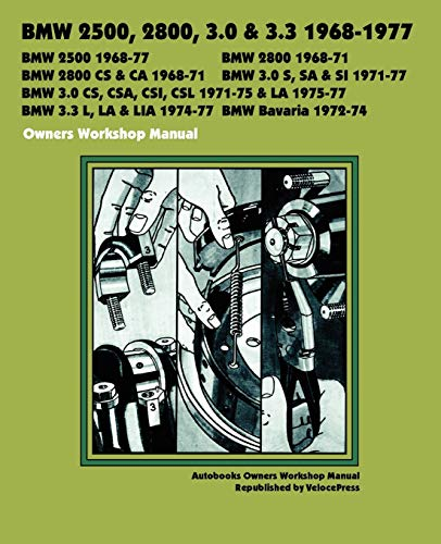 9781588501639: BMW 2500, 2800, 3.0, 3.3 & Bavaria 1968-1977 OWNERS WORKSHOP MANUAL