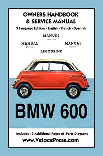 9781588501653: BMW 600 Limousine 1957- 59 Owners Manual & Service