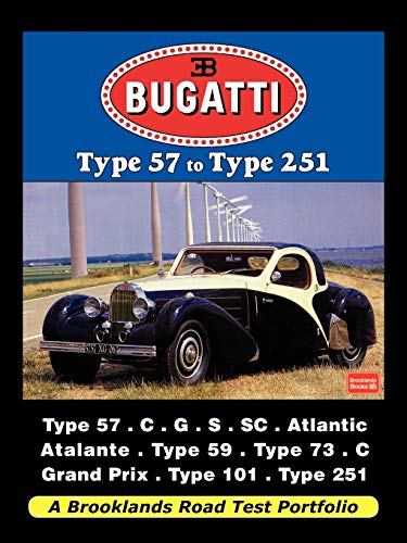9781588501738: Bugatti - Type 57 to Type 251 Road Test Portfolio