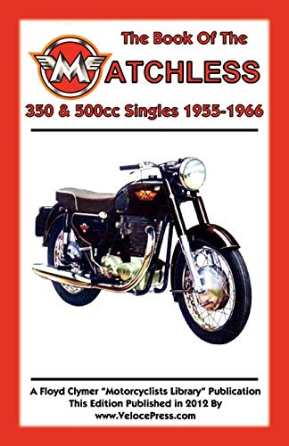 9781588502056: BOOK OF THE MATCHLESS 350 & 500cc SINGLES 1955-1966