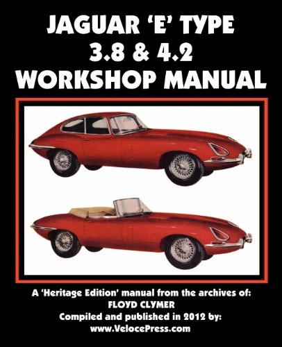 JAGUAR E-TYPE 3.8 & 4.2 WORKSHOP MANUAL (1588502074) by Floyd Clymer