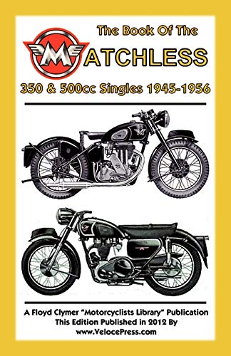 9781588502087: Book of the Matchless 350 & 500cc Singles 1945-1956