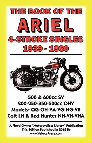 9781588502094: BOOK OF THE ARIEL 4 STROKE SINGLES 1939-1960