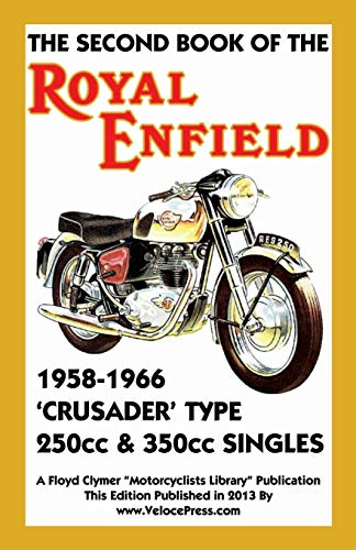 9781588502155: Second Book of the Royal Enfield 1958-1966crusader Type 250cc & 350cc Singles