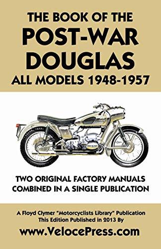 Book of the Post-War Douglas All Models 1948-1957: Douglas Ltd