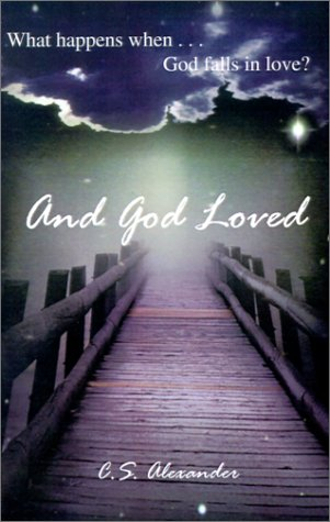 9781588510181: And God Loved