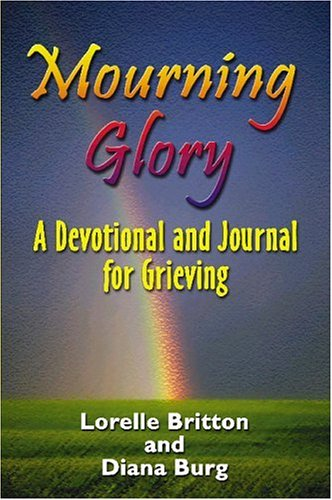 Mourning Glory: Lorelle Britton; Diana Burg
