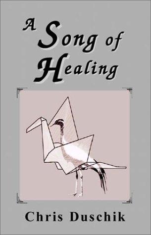 9781588511027: A Song of Healing