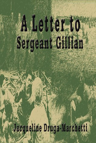 A Letter To Seargeant Gillian: Jacqueline Druga-Marchetti