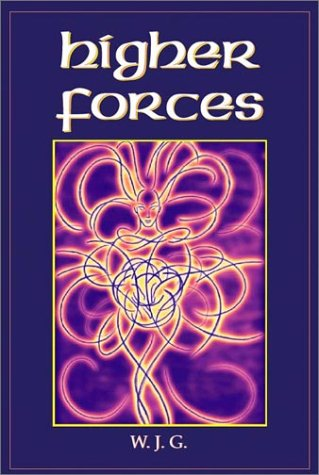 Higher Forces: William Griffith (W.