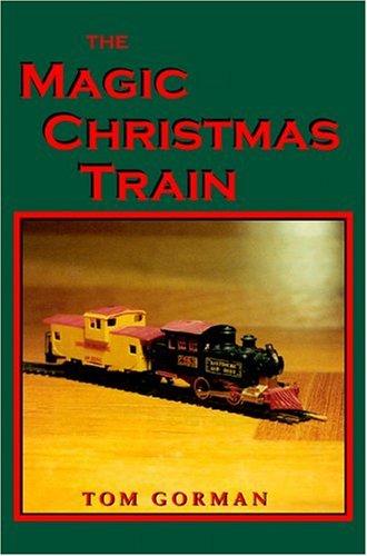 9781588513144: The Magic Christmas Train