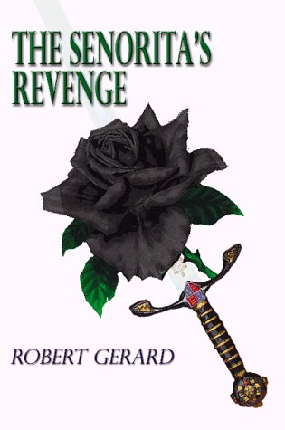 9781588513434: The Senorita's Revenge
