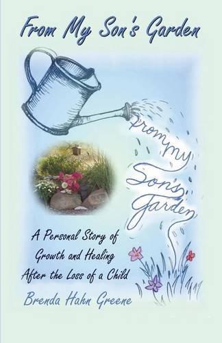 9781588514103: From My Son's Garden