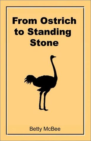 From Ostrich to Standing Stone: Betty J. McBee