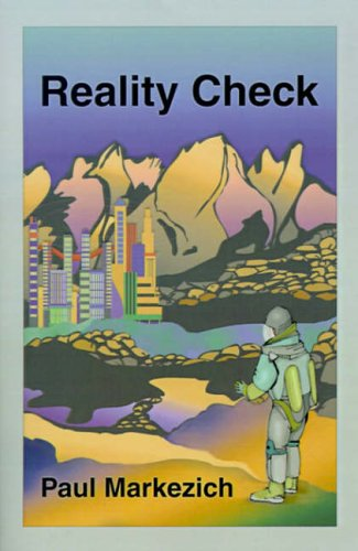 Reality Check (Signed By Authot): Markezich, Paul