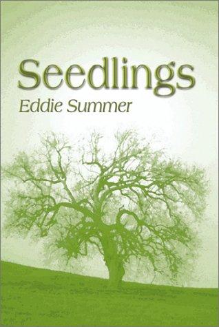 Seedlings [Paperback] by Summer, Eddie: Summer, Eddie