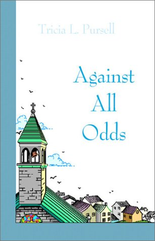 9781588516909: Against All Odds