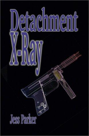 9781588517456: Detachment X-Ray